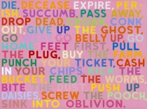 Bochner | Die, 2005, oil and acrylic on canvas, 152.4 x 203.2 cm (60 x 80 in.), Courtesy Peter Freeman Inc., New York, © Mel Bochner 2011